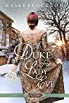 A Duke for Lady Eve (Belles of Christmas, #5)