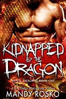 Kidnapped by the Dragon (Royal Dragons #1)