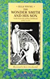 The Wonder Smith and His Son: A Tale from the Golden Childhood of the World