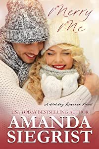 Merry Me (Holiday Romance Novel, #1)