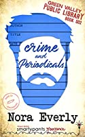 Crime and Periodicals (Green Valley Library, #2)