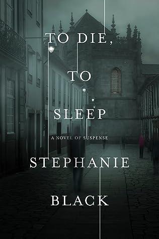 To Die To Sleep