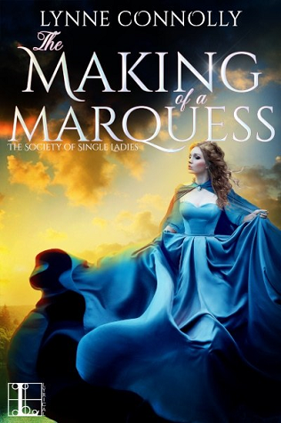 The Making of a Marquess (The Society for Single Ladies, #2)