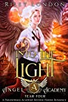 Into the Light (Angel Academy #4)