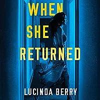 When She Returned