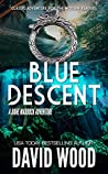 Blue Descent (Dane Maddock Adventures #0)