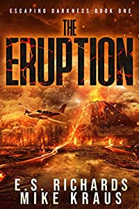 Eruption (Escaping Darkness, #1)