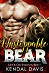 Unstoppable Bear (Cave & Claw Emporium, #1)