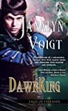 DawnKing (Tales of Faeraven, #4)