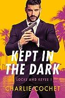 Kept in the Dark (Locke and Keyes Agency, #1)