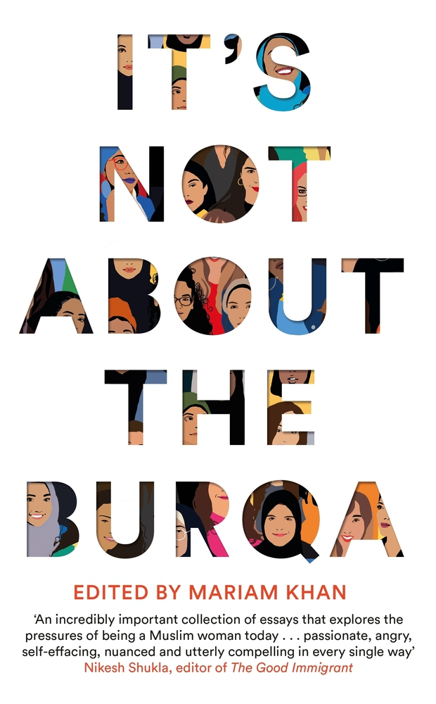 Mariam Khan - It's Not About the Burqa
