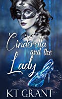 Cinderella and the Lady