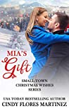 Mia's Gift (Small-Town Christmas Wishes #1)