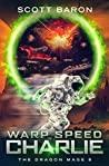 Warp Speed Charlie (The Dragon Mage #8)