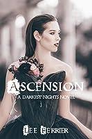 Ascension: A Darkest Nights Novel