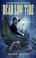 Dead Low Tide (Monster Mysteries #3)
