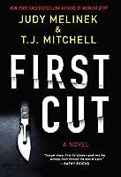 First Cut: A Novel