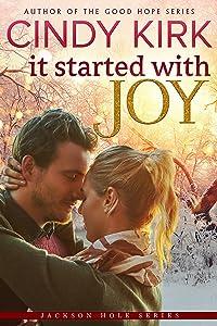 It Started With Joy (Jackson Hole, #1)