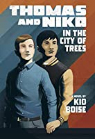 Thomas and Niko in the City of Trees