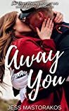 Away from You (San Diego Marines, #2)