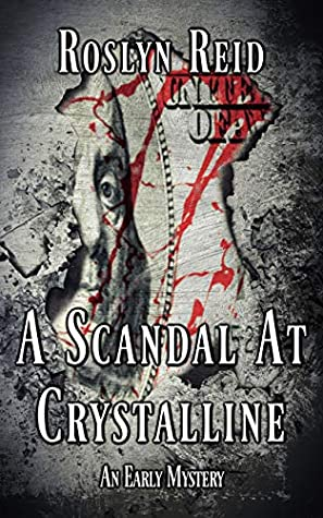 A Scandal at Crystalline: An Early Mystery