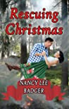 Rescuing Christmas: a Small Town Sweet Romance