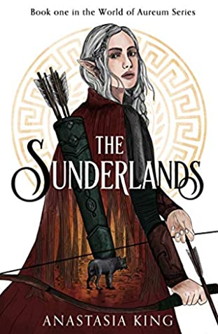 The Sunderlands by Anastasia K. King