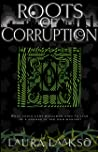 Roots of Corruption (Wilde Investigations, #3)