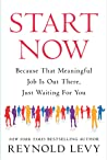 Start Now by Reynold Levy