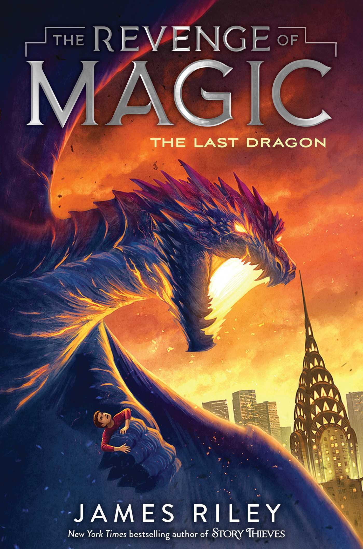The Last Dragon (The Revenge of Magic #2)