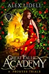Prowess Trials (Great Falls Academy #8)