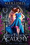 The Last Bell (Great Falls Academy #9)
