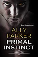 Primal Instinct: A Paranormal Shifter Romance (Prowlers Book 1)