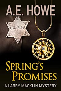 Spring's Promises (Larry Macklin Mysteries, #13)