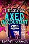 Lucky and the Axed Accountant (The Carriage House Capers #2)