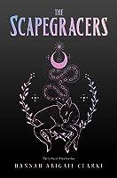 The Scapegracers (Scapegracers, #1)