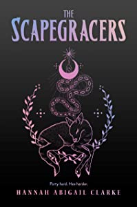 The Scapegracers (Scapegracers, #1)