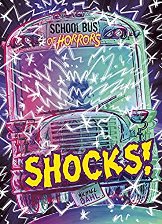 Shocks! (Zone Books: School Bus of Horrors)