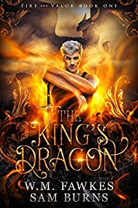 The King's Dragon (Fire and Valor #1)