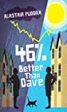 46% Better Than Dave