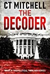 The Decoder: Best Political Thrillers #1 (International Thrillers)