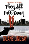 They All Fall Down (The Morgans and The Mob Book 1)