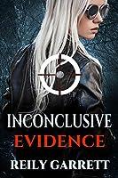 Inconclusive Evidence (McAllister Justice Series #3)