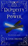 Duplicity of Power (Wild Heritance, #1)