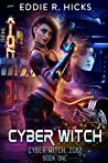 Cyber Witch (Cyber Witch: 2082 #1)