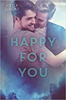 Happy for You (Love & Family #3)
