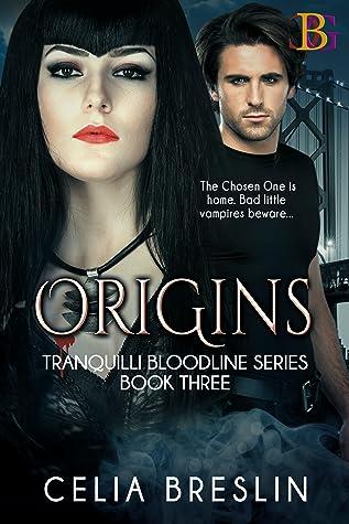 Origins (Tranquilli Bloodline #3)