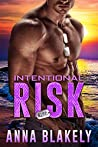 Intentional Risk (R.I.S.C. #4)