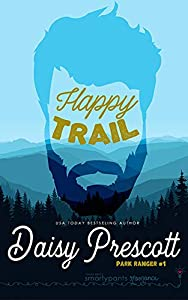 Happy Trail (Park Ranger, #1)