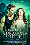 Blood of the Dragon Shifter (Blakemore Paranormal Academy #3)